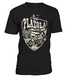 It's a PLAZOLA Thing, You Wouldn't Understand