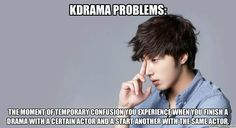 Kdrama problems: That moment of temporary confusion you experience when you finish a drama with a certain actor and then start another one with the same actor.