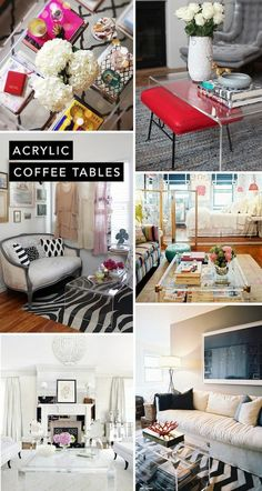 Acrylic Coffee Tables...such a good idea for making a small place appear larger