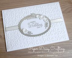 Paper Daisy Crafting - Handmade wedding card with beautiful bouquet from Stampin' Up! Homemade Wedding Cards, Wedding Day Cards, Wedding Shower Cards, Wedding Cards Handmade, Wedding Anniversary Cards, Homemade Cards, Happy Anniversary, Wedding Wishes, Mini Albums