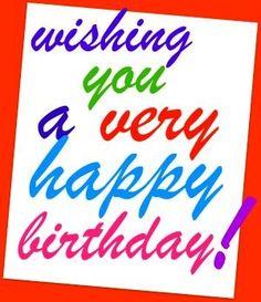Wishing you a very happy birthday!      tjn