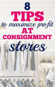 Have you ever attempted frugal living by consigning your clothes? Here are 8 clothing consignment tips to help you make the most of your trips for maximum profit.