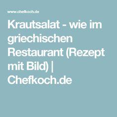 Krautsalat - wie im griechischen Restaurant (Rezept mit Bild)   Chefkoch.de