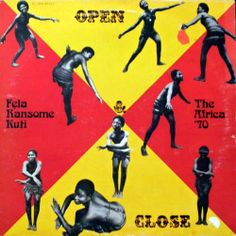 Fẹla Ransome Kuti & The Africa '70 ‎– Open & Close (1971) Artwork – Kayode Ademola
