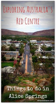 Exploring Alice Springs  - things to do in Alice Springs