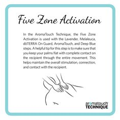 Five Zone Activation in the doTERRA AromaTouch