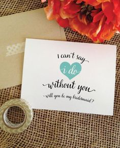 Bridesmaid Proposal Ideas - I can't say I do without you. Personalized will you be my bridesmaid cards - asking bridesmaid proposal card, bridesmaid invite Also for maid of honor, matron of honor, or flower girl.