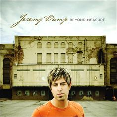 """Everything by Jeremy Camp; he's one of my top 4 fave Christian artist's. Fave song on this Album is """"Give Me Jesus. Praise And Worship Music, Worship Songs, Praise God, Jeremy Camp, Give Me Jesus, American Music Awards, Christian Music, Christian Artist, Christian Singers"""