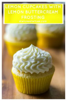 Lemon with Lemon Buttercream Frosting is the ultimate way to kick up boring ol' desserts. Made with fresh lemon juice and tons of flavor, these homemade Lemon Cupcakes with Lemon Buttercream Frosting are zingy, refreshing and the best super mois Lemon Frosting Recipes, Lemon Buttercream Frosting, Lemon Recipes, Cupcake Recipes, Cupcake Cakes, Dessert Recipes, Simple Lemon Cupcake Recipe, Lemon Desserts, Spring Cupcakes