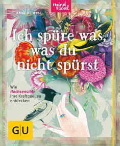 Ich spüre was, was du nicht spürst - Buch - Anne Heintze - GU