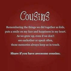 So lucky to have my cousins