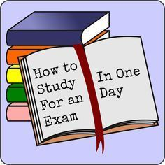 How to Study for an Exam in One Day: this is helpful!