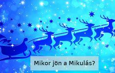 Mikor jön el hozzánk a Mikulás? A Mikulás története régre nyúlik vissza, de annyi bizonyos, hogy az alaptörténet szerint mindig eljön és meglátogatja a gyerekeket. Minion, Minions