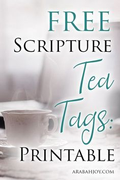 Use the free printable Scripture Tea Tags to connect with your daughter and become a more intentional parent. Tea Party Favors, Tea Party Theme, Tea Party Decorations, Coffee Decorations, Tea Bag Favors, Tea Party Crafts, Candy Favors, Free Printable Tags, Free Printables