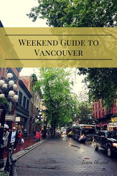 Weekend Guide to Vancouver