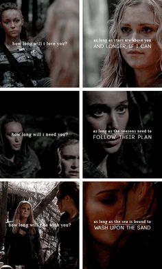Clarke + Lexa: how long will i love you? as long as stars are above you. #the100