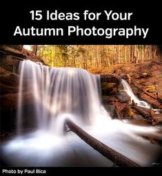 15 Ideas for Your Autumn Photography - get some inspiration that you can use in your own fall photography #autumnphotography