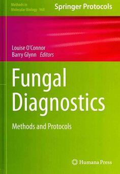 Fungal Diagnostics: Methods and Protocols