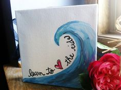 Learn to love the ride Hand Painted Canvas by DailyReminders