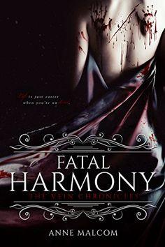 Fatal Harmony (The Vein Chronicles Book 1) by Anne Malcom https://www.amazon.com/dp/B01NBCK9T9/ref=cm_sw_r_pi_dp_x_cc.HybGRY16TZ