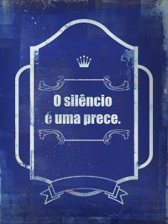 O silêncio muitas vezes também é uma linguagem de amor, é uma forma de te fazer um favor.