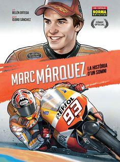 Marc Marquez: la història d'un somni