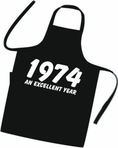 Cooks / Chefs Apron 1974 AN EXCELLENT YEAR Great Novelty BIRTHDAY GIFT ** NEW ** | eBay