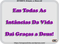 20150615_Graças_a_Deus Philosophy, Math Equations, Thank God, Philosophy Books