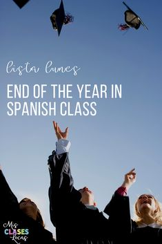 Lista lunes - end of the year ideas in Spanish class - Mis Clases Locas