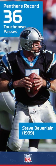 In Steve Beuerlein's record-setting 1999 season, he not only broke the Carolina Panthers record with 36 touchdown passes, he also led the NFL with passing yards and 343 completions. Football Records, Football Players, Football Helmets, Football Stuff, Nfl Carolina Panthers, Panthers Football, Carolina Football, New Baby Pictures, Nfc South