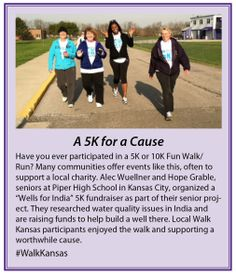 Walk Kansas teammates in the Kansas City area enjoyed participating in a to help a couple high school seniors raise money to build a well in India. Fun Walk, Walk Run, Kansas State University, Kansas City, High School Seniors, How To Raise Money, Fundraising, Charity, Improve Yourself