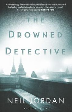 The drowned detective by Neil Jordan.