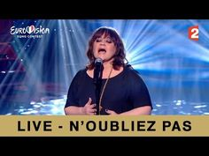 """▶ Lisa Angell """"N'oubliez pas"""" version Live (France) - Eurovision 2015 - YouTube"""