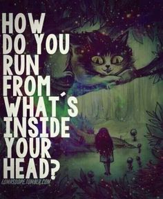 How do you run from what's inside your head. PTSD CPTSD Depression Anxiety. Quote. @jules01au