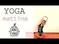 Yoga Mattina - Risveglia il corpo - YouTube