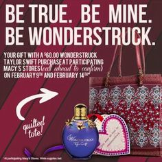 Be True. Be Mine. Be #Wonderstruck. Receive a tote and a #wonderstruck V-Day card with a $60 Wonderstruck purchase at participating @Macys on 2/9 & 2/14