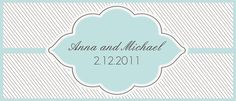 Candy Bar Wrappers    http://www.intimateweddings.com/blog/candy-bar-wrapper-templates-free-and-editable/