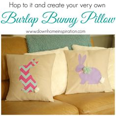 Hop to it and Create Your Very Own Burlap Bunny Pillows - Down Home Inspiration