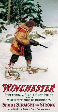 Winchester Trapper With Wolves Vintage Advertisements, Vintage Ads, Vintage Posters, Hunting Art, Hunting Guns, Hunting Painting, Gun Art, Ammo Art, Wolf Painting