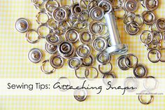 Tips for attaching snap closures.