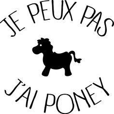 customize t-shirt I can not have pony personnaliser tee shirt Je peux pas j ai Poney - Art Of Equitation Custom Tee Shirts, Funny Tee Shirts, Customise T Shirt, Silhouette Portrait, Silhouette Cameo, French Quotes, Words Quotes, Cool Words, Pony