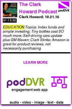 #EDUCATION #PODCAST  The Clark Howard Podcast    Clark Howard: 10.21.16    READ:  https://podDVR.COM/?c=23634755-c654-f54e-11bc-68ed56e7d54e