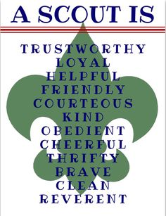 A scout is trustworthy, loyal, helpful, etc. printable for Eagle Scout decor Cub Scout Oath, Cub Scouts Wolf, Tiger Scouts, Scout Mom, Girl Scout Swap, Girl Scout Leader, Cub Scout Crafts, Cub Scout Activities, Camping Activities