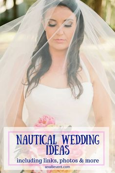 Nautical Wedding Ideas, Photos and Details - An Alli Event
