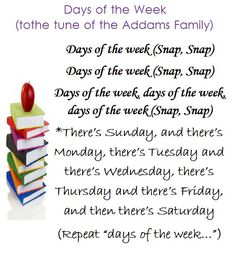 Days of the Week song - to the Addams Family tune