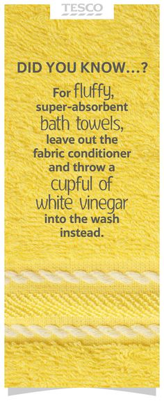 Already in the habit of adding vinegar! For fluffy, absorbent bath towels, leave out the fabric conditioner and add a cup of white vinegar to the washing machine instead. House Cleaning Tips, Spring Cleaning, Cleaning Hacks, Green Cleaning, Cleaning With Vinegar, Cleaning Recipes, Organizing Tips, Hacks Diy, Organization Hacks