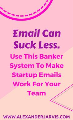 Email can suck less. Use this banker system so startup emails work for your team Work On Yourself, Improve Yourself, Etiquette, Investing, Scale, Coding, Relationship, Good Things, Templates