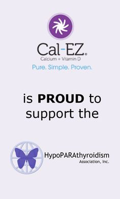 Cal-EZ Supports the Hypoparathyroidism Association Chronic Migraines, Caregiver, Campaign, Wellness, Pure Products, Education, Learning, Blog, Studying