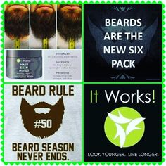 Your beard is important. Get a thicker, longer beard by using ItWorks hair, nail and skin. Order yours today at: fitmomliving.itworks .com or email me at jessicadkauk@gmail.com