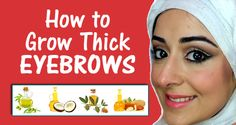 Home Remedies to Grow Thick Eyebrows Naturally